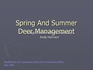 Spring And Summer Deer Management