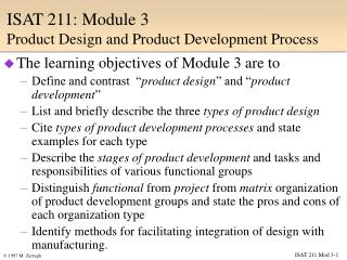 ISAT 211: Module 3  Product Design and Product Development Process