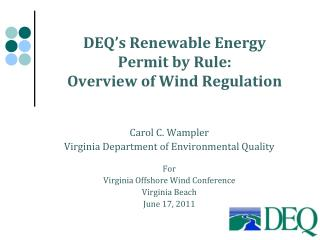 DEQ's Renewable Energy Permit by Rule: Overview of Wind Regulation