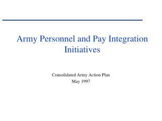 Army Personnel and Pay Integration Initiatives
