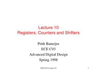 Lecture 10  Registers, Counters and Shifters