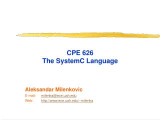 CPE 626  The  SystemC  Language
