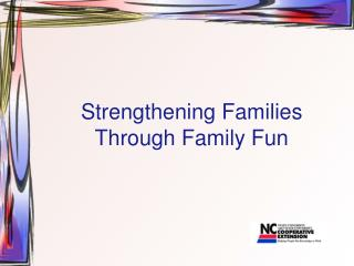 Strengthening Families Through Family Fun