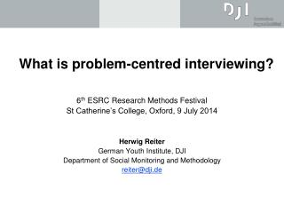 What is problem-centred interviewing?