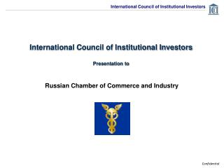 International Council of Institutional Investors Presentation to