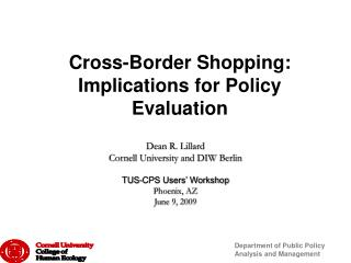 Cross-Border Shopping: Implications for Policy Evaluation