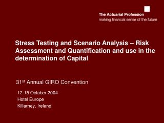 31 st  Annual GIRO Convention