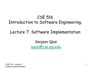 CSE 516  Introduction to Software Engineering. Lecture 7: Software Implementation