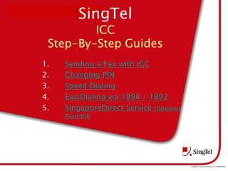 SingTel  ICC  Step-By-Step Guides