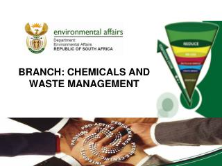 BRANCH: CHEMICALS AND WASTE MANAGEMENT 01/07/2013