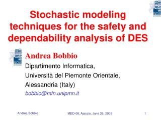 Stochastic modeling techniques for the safety and dependability analysis of DES