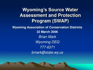Wyoming's Source Water Assessment and Protection Program (SWAP)