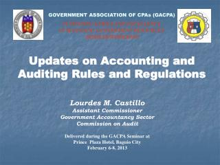 Updates on Accounting and Auditing Rules and Regulations