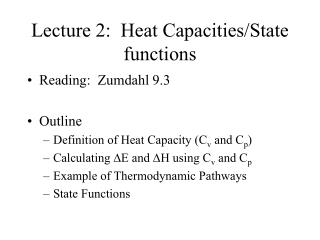 Lecture 2:  Heat Capacities/State functions