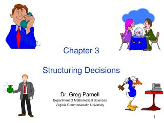 Chapter 3 Structuring Decisions
