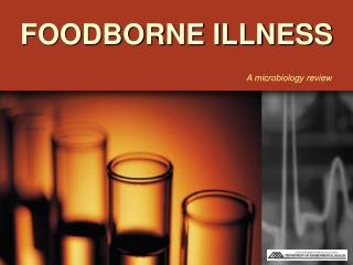FOODBORNE ILLNESS
