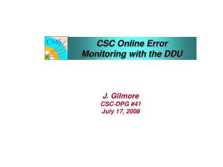 CSC Online Error Monitoring with the DDU
