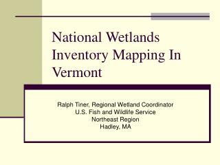 National Wetlands Inventory Mapping In Vermont