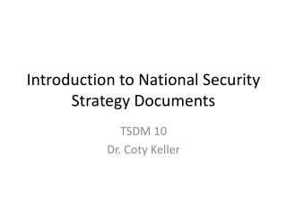Introduction to National Security Strategy Documents