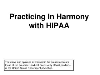 Practicing In Harmony with HIPAA