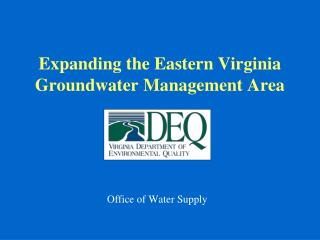 Expanding the Eastern Virginia  Groundwater Management Area