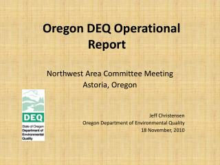 Oregon DEQ Operational Report