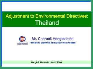 Adjustment to Environmental Directives: Thailand