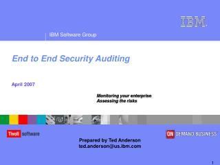 End to End Security Auditing April 2007