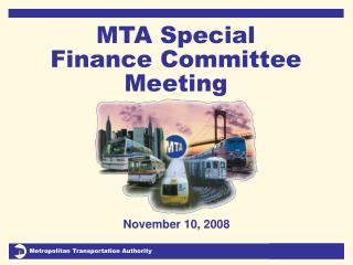 MTA Special Finance Committee Meeting