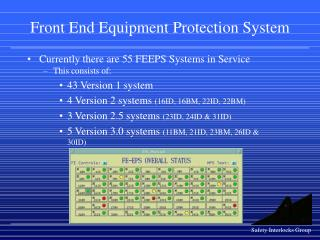 Front End Equipment Protection System