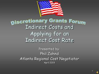 Indirect Costs and  Applying for an  Indirect Cost Rate