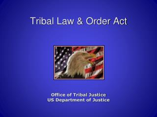 Tribal Law & Order Act