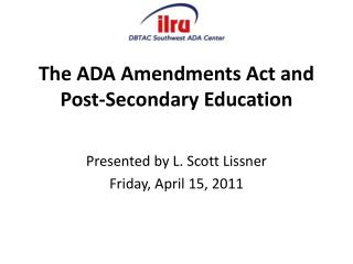 The ADA Amendments Act and Post-Secondary Education