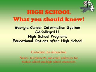HIGH SCHOOL What you should know!