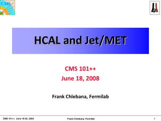 HCAL and Jet/MET