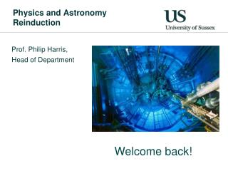 Physics and Astronomy Reinduction
