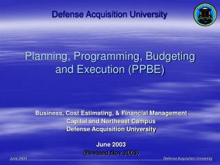 Planning, Programming, Budgeting and Execution (PPBE)