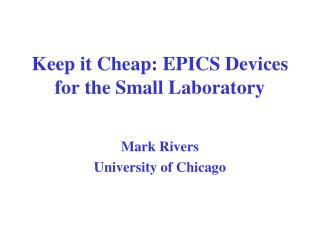 Keep it Cheap: EPICS Devices for the Small Laboratory