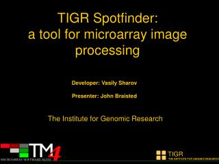 TIGR Spotfinder: a tool for microarray image processing
