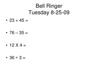 Bell Ringer Tuesday 8-25-09