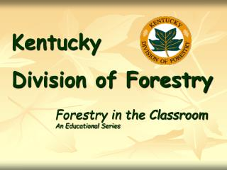 Kentucky  Division of Forestry