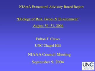 "NIAAA Extramural Advisory Board Report ""Etiology of Risk: Genes & Environment"""