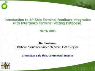 Introduction to BP Ship Terminal Feedback integration with Intertanko Terminal Vetting Database.