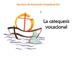 La catequesis vocacional