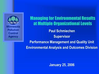 Managing for Environmental Results at Multiple Organizational Levels