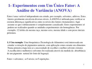 1- Experimentos com Um Único Fator: A Análise de Variância (ANOVA)