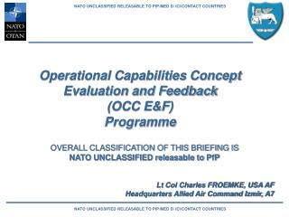 Operational Capabilities Concept  Evaluation and Feedback  (OCC E&F)  Programme