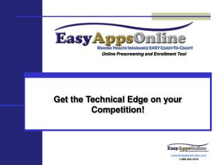 Get the Technical Edge on your Competition!