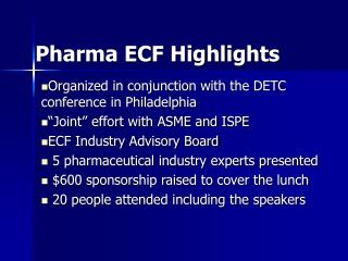 Pharma ECF Highlights