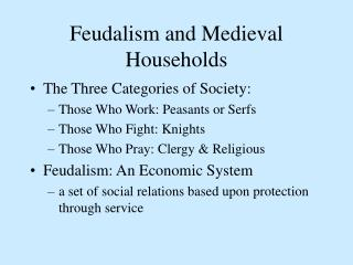 Feudalism and Medieval Households